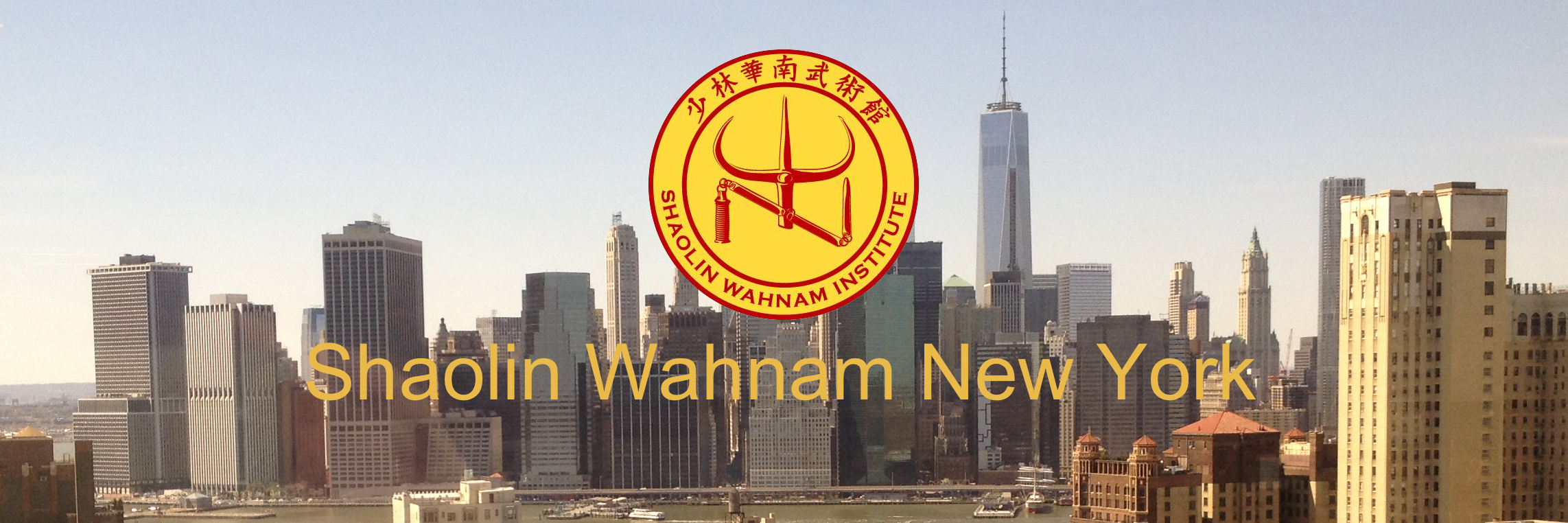 Shaolin Wahnam New York